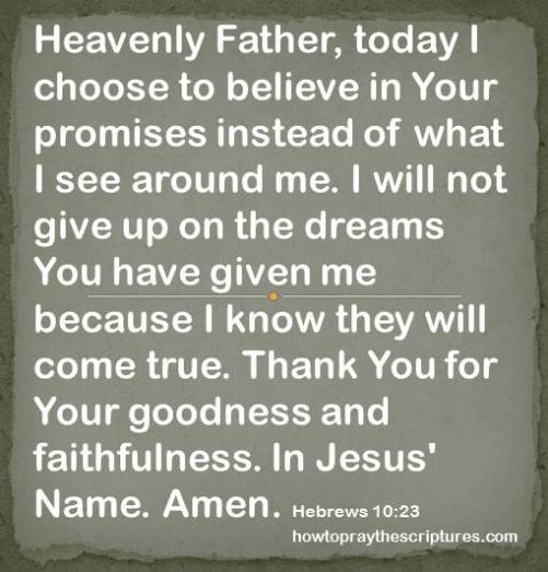 today i choose to believe in you hebrews 10-23