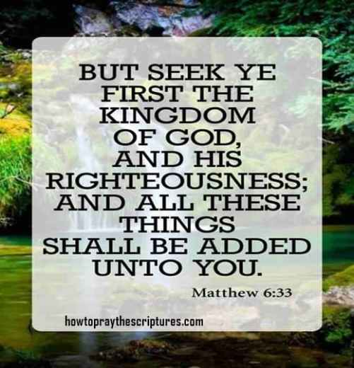 But seek ye first the kingdom of God and His righteousness