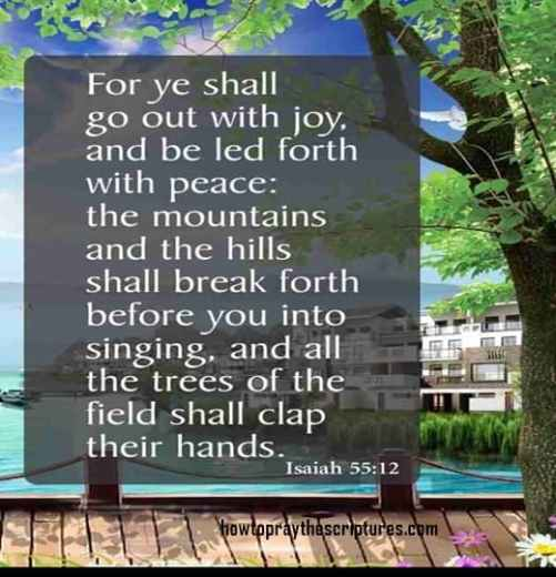 For Ye Shall Go Out With joy And Be Led Forth With Peace