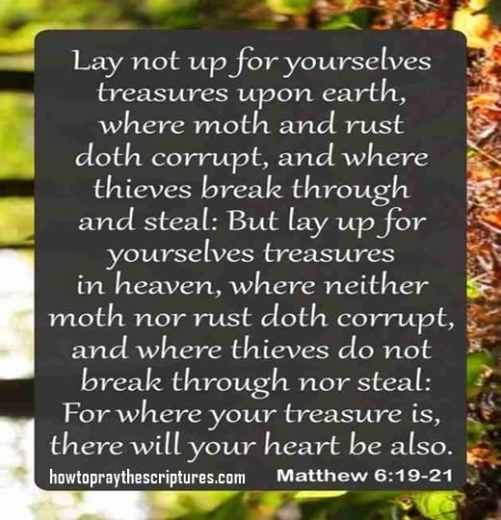 Lay Not Up For Yourselves Treasures Upon Earth