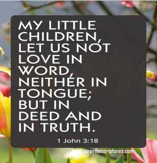 My Little Children Let Us Not Love In Word