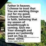 Prayer To Choose Faith Above All Else