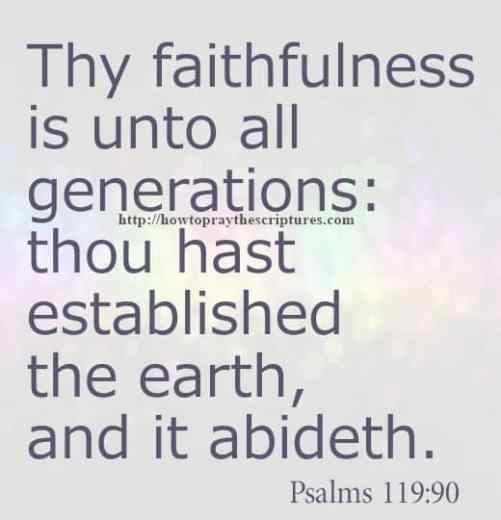 Thy Faithfulness Is Unto All Psalms 119-90