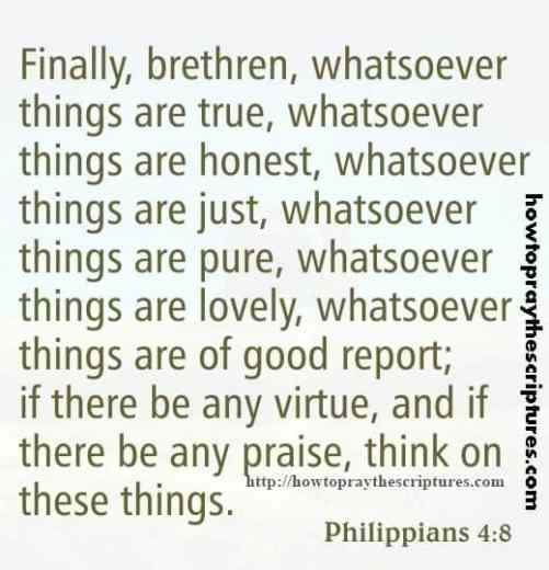 Finally Brethren Whatsoever Things Philippians 4-8