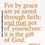 For By Grace Are Ye Saved Through Faith Ephesians 2-8