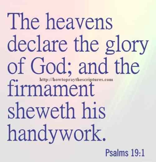 The Heavens Declare The Glory Of God Psalms 19-1