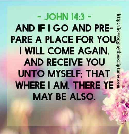 And If I Go And Prepare A Place For You John 14-3