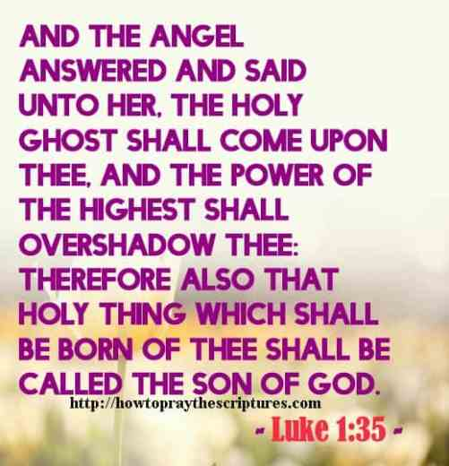 And The Angel Answered And Said Unto Her Luke 1-35