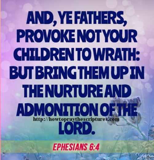 And Ye Fathers Provoke Not Your Children Ephesians 6-4