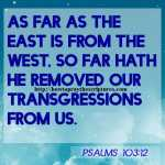 As Far As The East Is From The West Psalms 103-12