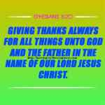 Giving Thanks Always For All Things Ephesians 5-20