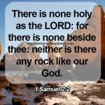 There Is None Holy As The LORD 1 Samuel 2-2