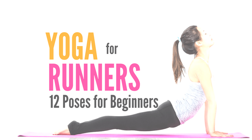 Yoga For Runners 12 Essential Yoga Poses For Beginners