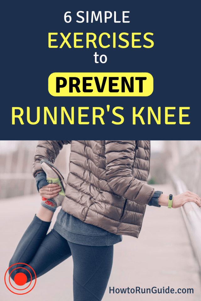 Have runner's knee? Do these 6 easy exercises to prevent runner's knee and get back to running without pain. #runningtips #running