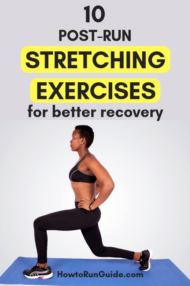10 post-run stretching exercises to do after your next run (and all runs and workouts) to help avoid injury.