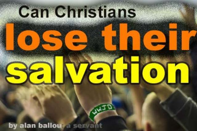 Can Christians lose their salvation