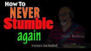 How To Never Stumble Again video