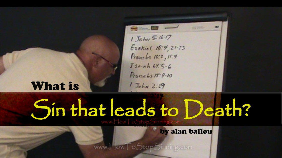 What is Sin that leads to death