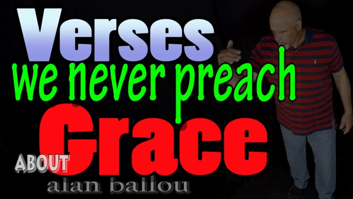 Verses we never preach about grace picture