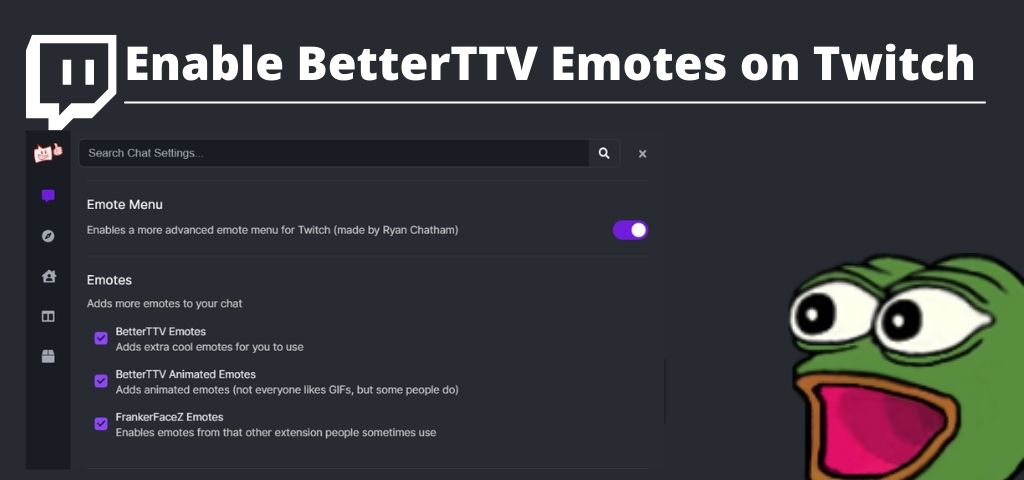 How to Enable BTTV Emotes on Twitch