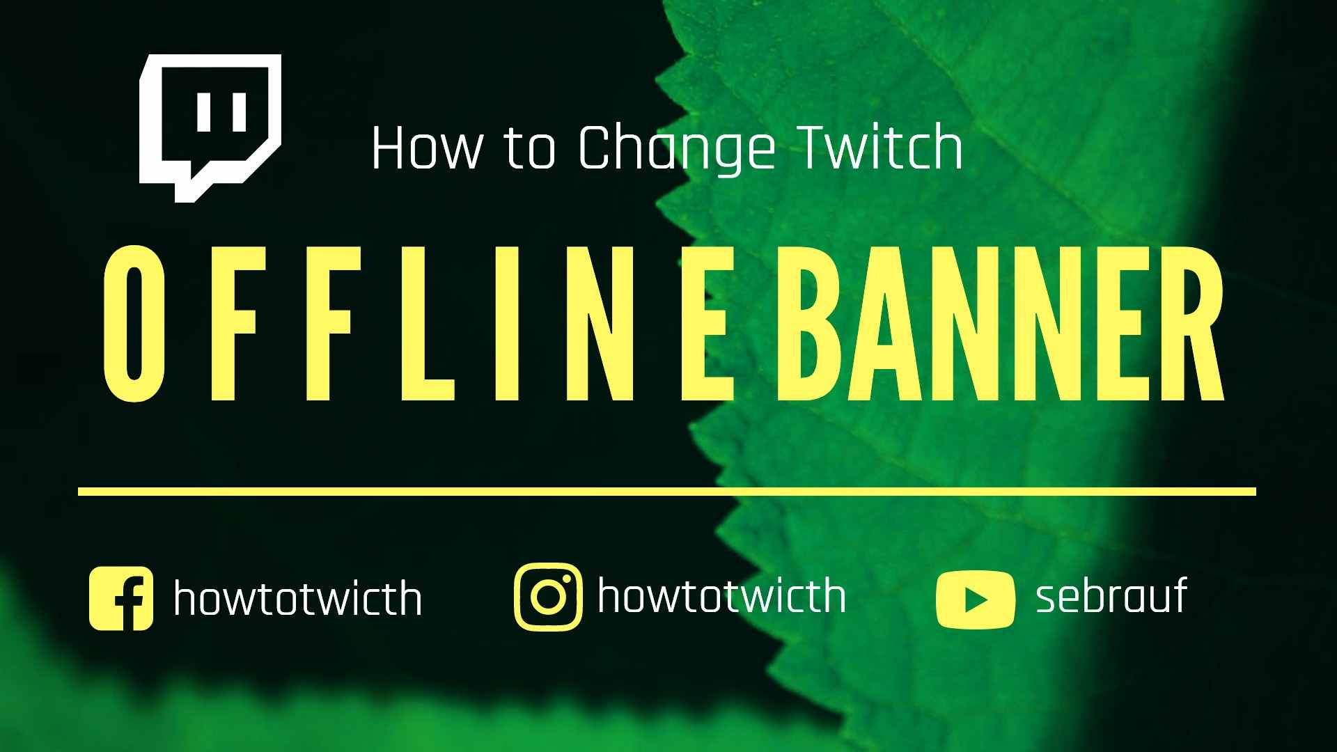 How to change offline banner twitch