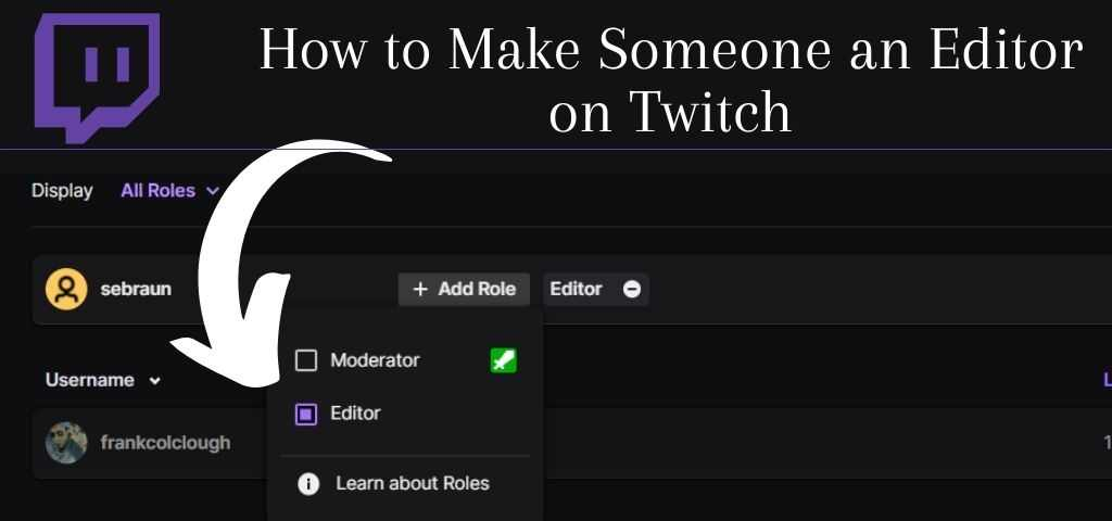 How to make someone an editor on Twitch