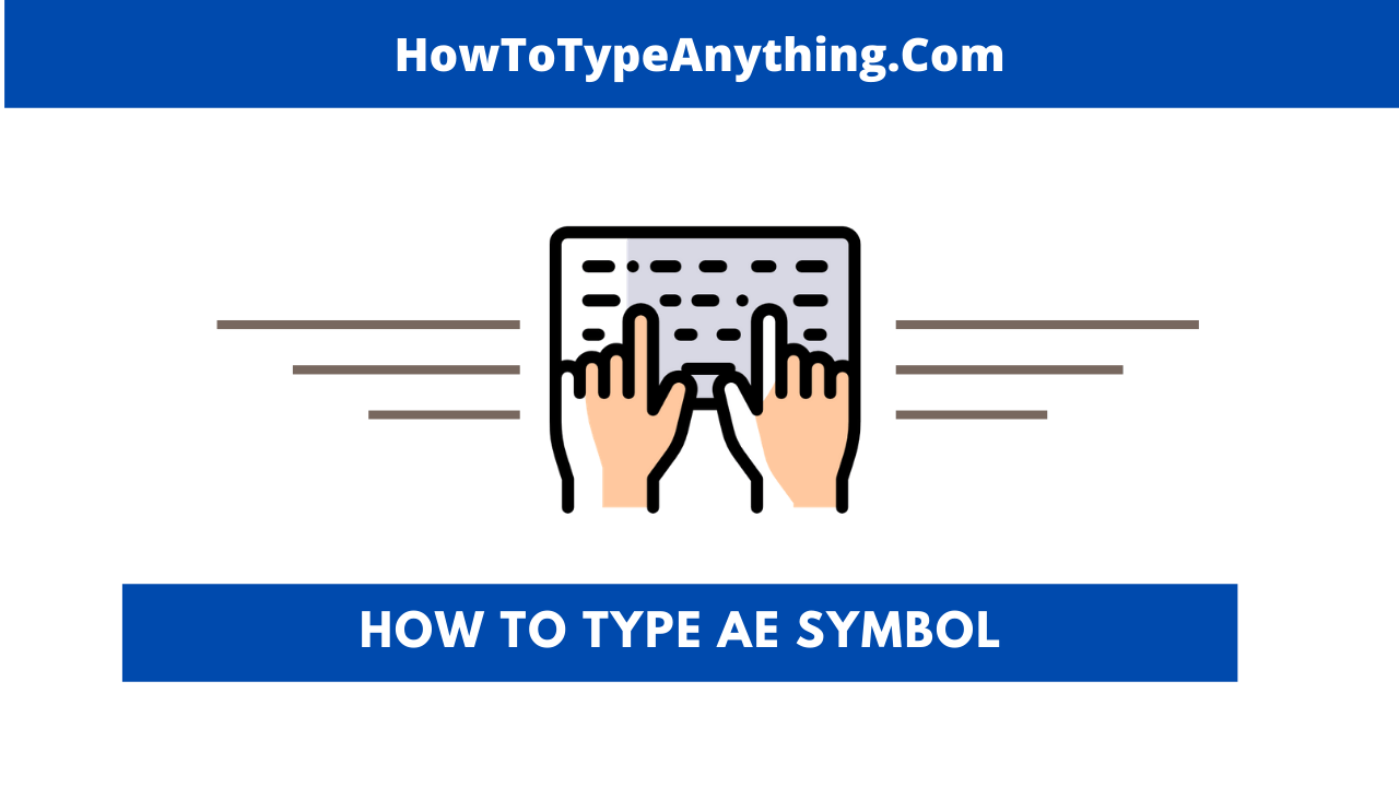 how to make ae symbol