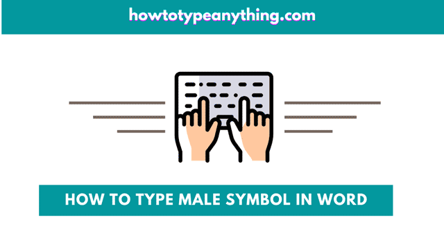 How to type the Male sign in Word on keyboard