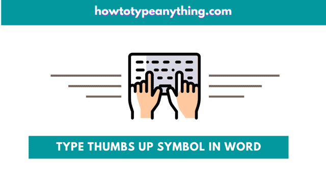 how to type the thumbs up symbol in Word