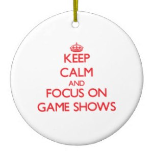 keep_calm_and_focus_on_game_shows_decoration-rf49cdf062b7d423fa07c5af051b1968d_x7s2y_8byvr_324