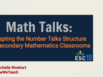 Resources | Math Talks: Adapting the Number Talks Structure for Secondary Mathematics Classrooms