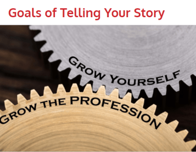 Goals of Telling Our Story