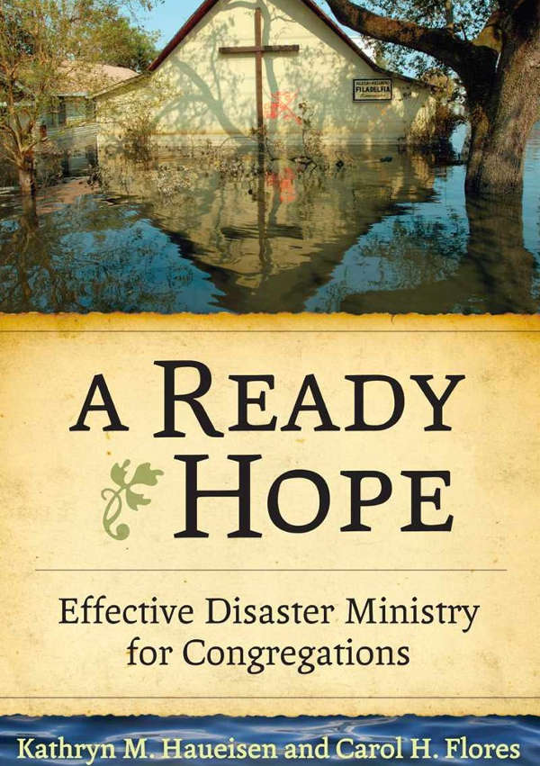 A Ready Hope – Effective Disaster Ministry for Congregations