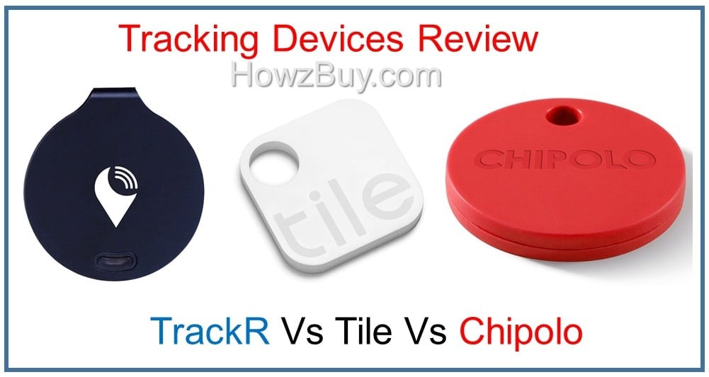 Which Is Better, TrackR Vs Tile Vs Chipolo Tracking Devices