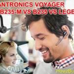 Plantronics Voyager Legend vs Legend UC vs Legend UC B235-M Comparison