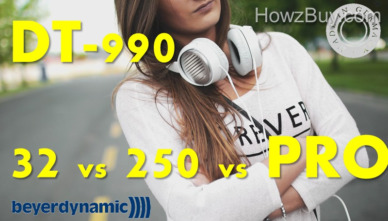Beyerdynamic DT-990 32 ohm vs 250 ohm vs 250 Professional Headphones Review & Compare