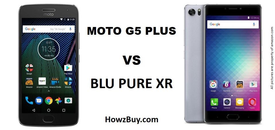 Moto G5-Moto-G5-Plus VS Blu-Pure-XR - Mid-Range Battle-Moto-G5-Plus-VS-Moto-G5-Plus