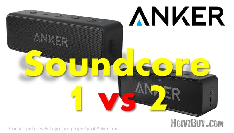 Anker SoundCore 2 vs SoundCore 1 : Review