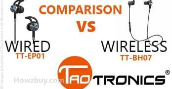 Taotronics Wired vs Wireless TT-EP01 vs TT-BH07 – Review