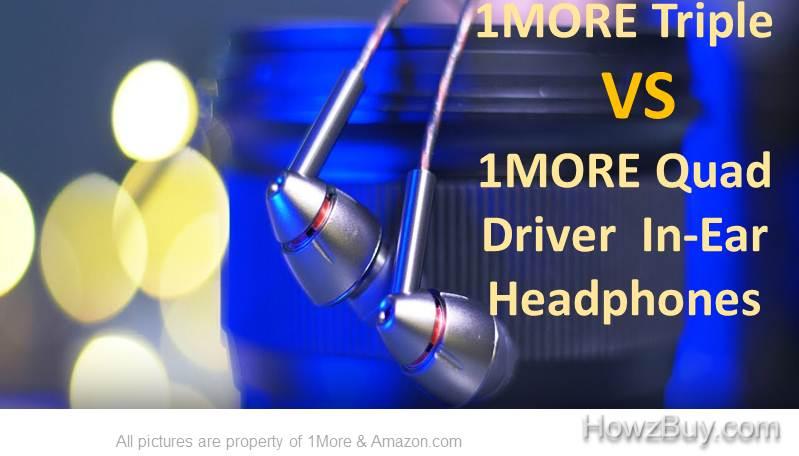 1More triple vs quad Driver In-Ear headphones