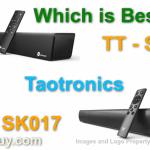 Taotronics Soundbar TT - SK15 vs TT - SK017