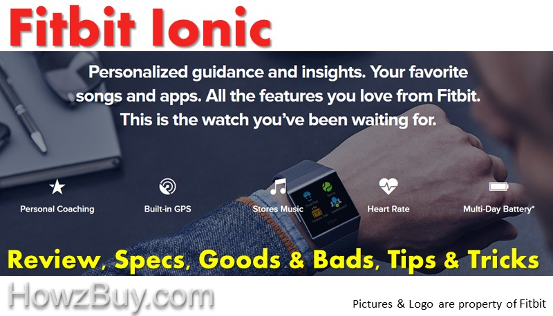 Fitbit Ionic - Review, Specs, Goods & Bads, Tips & Tricks
