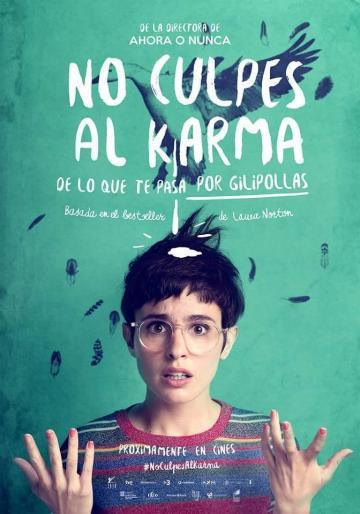 no_culpes_al_karma_de_lo_que_te_pasa_por_gilipollas-130119292-large