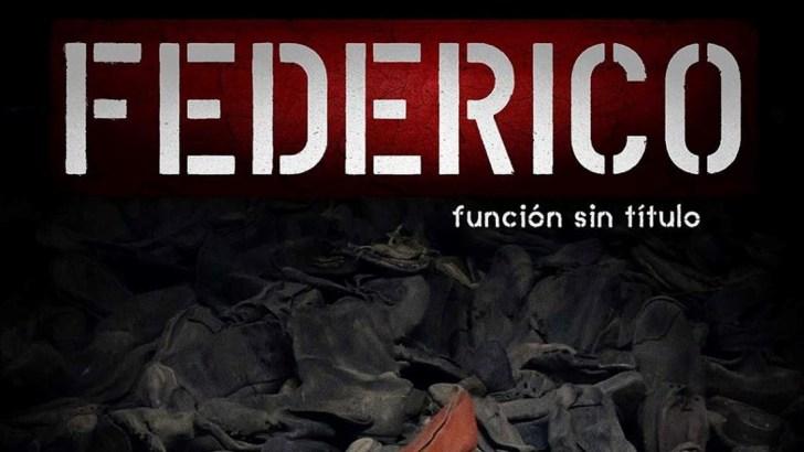 «Federico, función sin título» llega a este viernes a Buñol