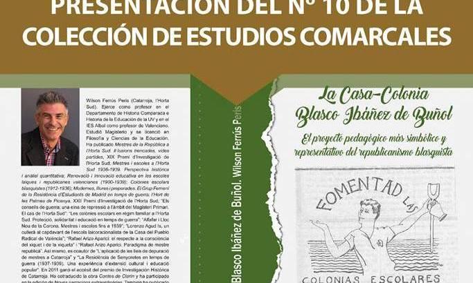 """""""La Casa-Colonia Blasco Ibáñez de Buñol"""" este sábado en la Biblioteca"""