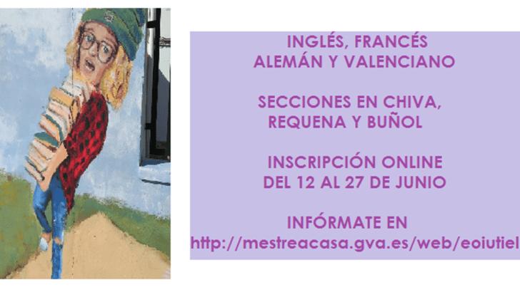 Arranca el proceso de admisión y matrícula para el curso 2019-2020 en la Escuela Oficial de Idiomas en Chiva, Requena y Buñol