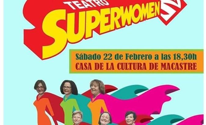 El teatro llega este sábado a Macastre con la obra «Superwomen»