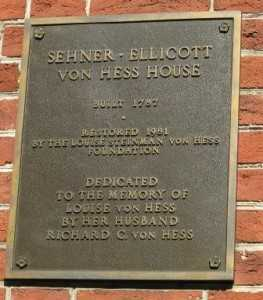 Memorial marker commemorating the restoration of the Ellicott House by the Louise Steinman von Hess Foundation in 1981.