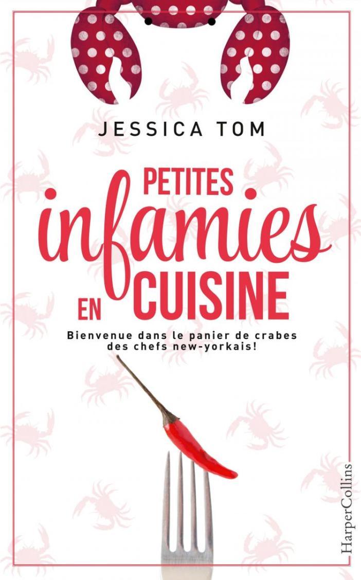 Petites infamies en cuisine de Jessica Tom