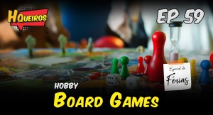 Ep 59 | Board Games